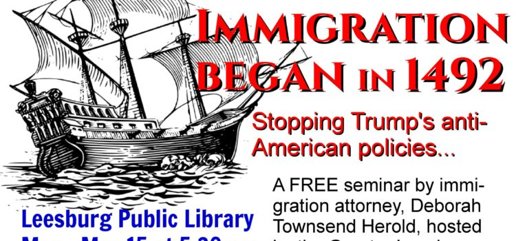 Illegal Immigration Began in 1492: Stopping Trump's Anti-American Policies, May 15, 2017