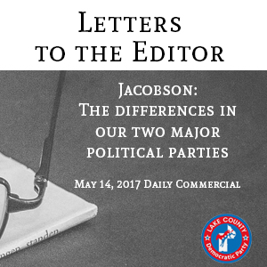 Jacobson: The differences in our two major political parties-Published in Daily Commercial May 14, 2017