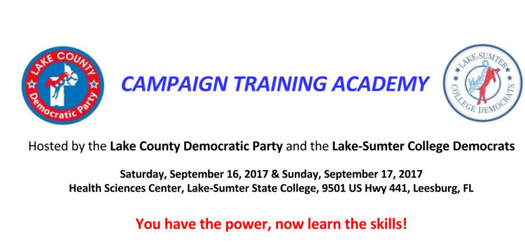 Campaign Training Academy presented by Lake County Democratic Party and Lake County College Democrats.- September 16 & 17, 2017
